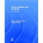 Sexual Identities and the Media: An Introduction