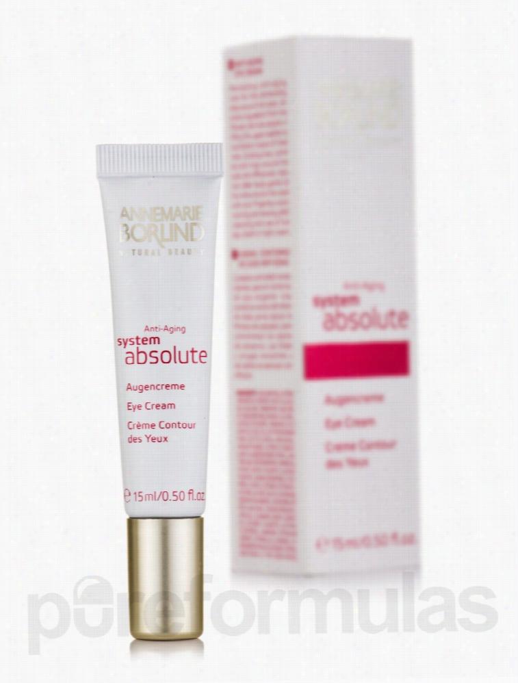 Annemarie Borlind Skin Care - System Absolute Anti-Aging Eye Cream -