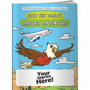 Coloring Book - Alex The Eagle'S Airport Adventure