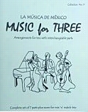 Music for Three, Collection #9 - La Musica de Mexico