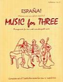 Music for Three, Collection #8 - Espana Music con un Sabor Espanol