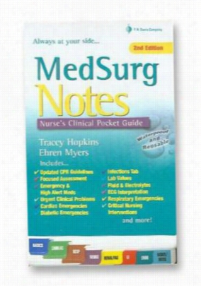 MedSurg Notes: Nurses Clinical Pocket Guide reference book. - - OS