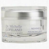 Dr Michelle Copeland Rewind Age Defying Cream 3.5 oz
